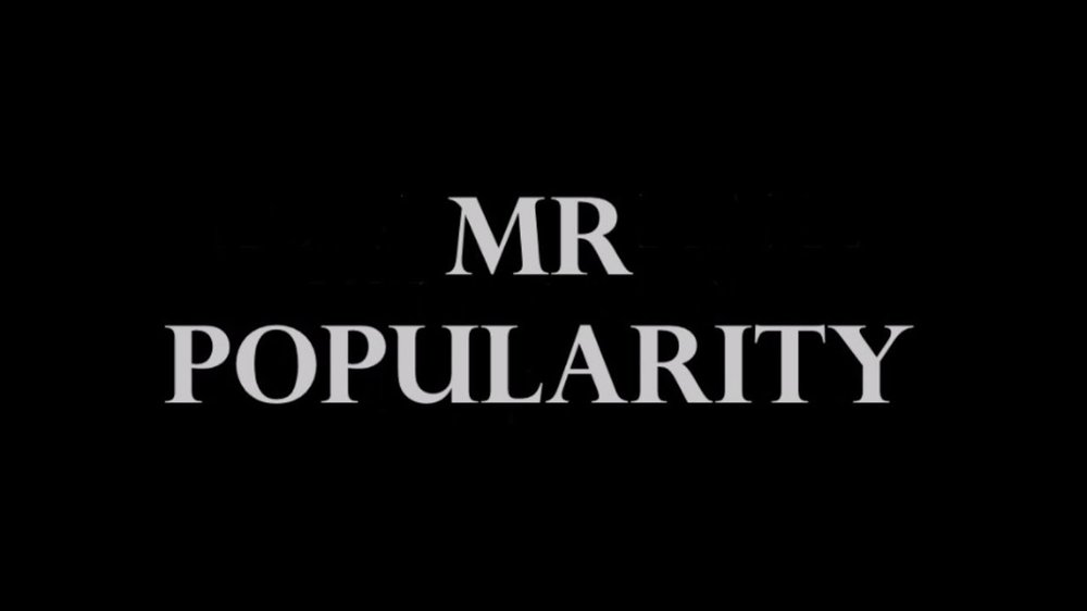 mr popularity.jpg